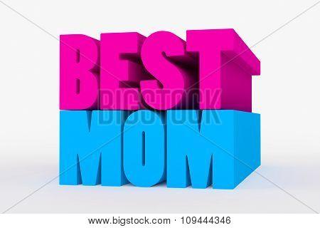 Big 3D Bold Text - Best Mom