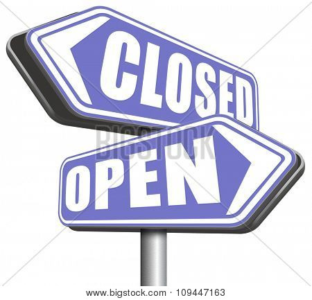 open or close opening hours or closing time start of new season no access and closed