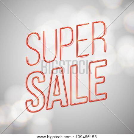 Super sale - advertising vector design, light bokeh background .