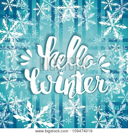 Hello Winter Text. Brush Lettering Hello Winter. Card Design With Custom Calligraphy. Winter Season