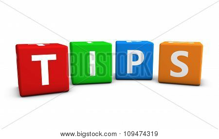 Tips Sign On Colorful Cubes