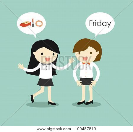 Business concept, business women planning to go to shopping after they finish work on Friday.