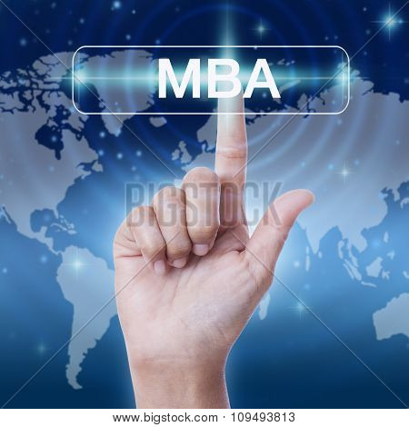 hand pressing MBA word button on virtual screen. business concept