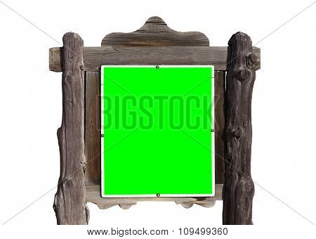 Rustic wild west message sign isolated on white with chroma green screen insert.