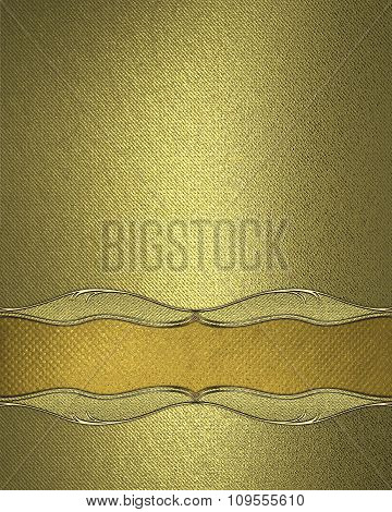 Gold Texture With A Golden Plate For Text. Element For Design. Template For Design. Copy Space For A