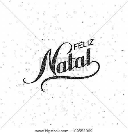 Feliz Natal. Merry Christmas. Holiday Vector Illustration.