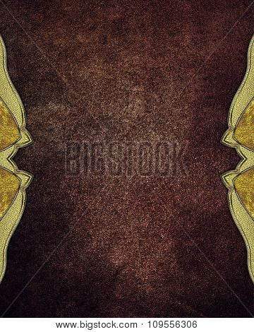 Grunge Brown Background With Gold Ornaments On The Edges. Element For Design. Template For Design.