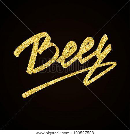 Beer - gold glitter hand lettering label on black background
