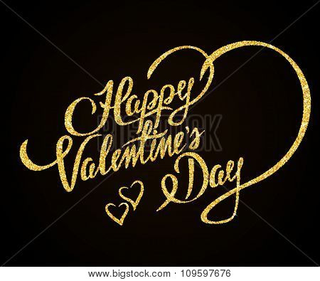 Happy Valentines Day gold glitter hand lettering on black background