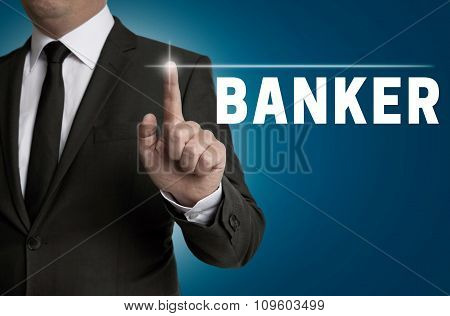 Banker Touchscreen Is Operated By Businessman Concept