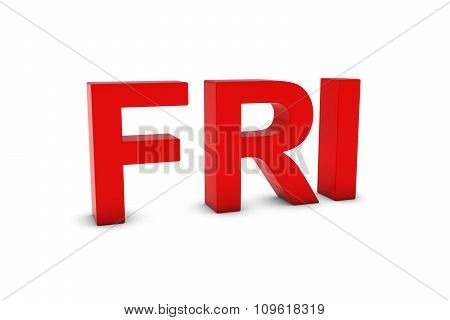Fri Red 3D Text - Friday Abbreviation Isolated On White