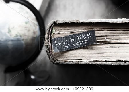 I Want To Travel The World Concept