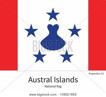 National flag of Austral Islands with correct proportions, element, colors