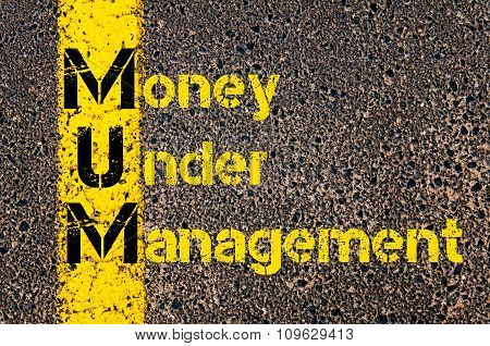 Business Acronym Mum As Money Under Management