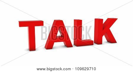 Talk Red 3D Text Isolated On White With Shadows