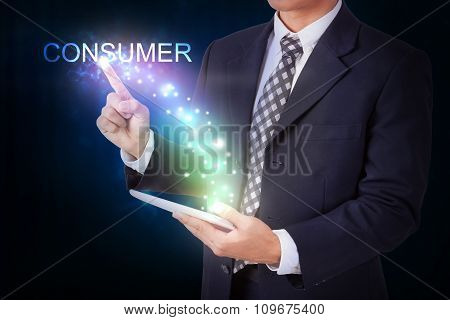 Businessman holding tablet with pressing consumer. internet and networking concept