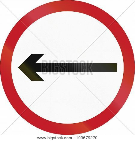 Old Version Of Road Sign In The Philippines - Direction To Be Followed - Proceed Left Only