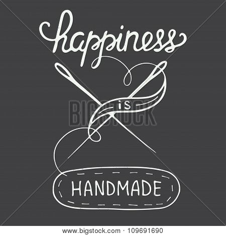 Happiness Is Handmade On Vintage Background, Eps 10