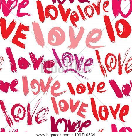 Seamless Pattern With Brush Strokes And Scribbles, Words Love - Valentines Day Background In Grunge