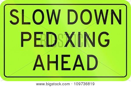 Road Sign In The Philippines - Slow Down, Pedestrian Crossing Ahead
