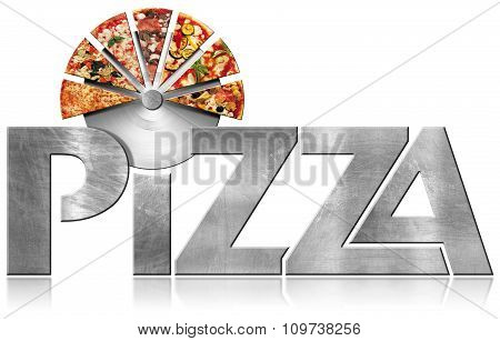 Pizza - Metal Symbol With Slices Of Pizza