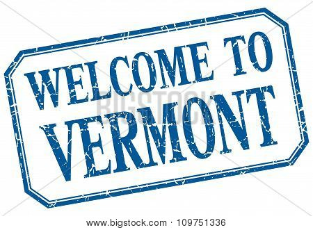 Vermont - Welcome Blue Vintage Isolated Label Sign