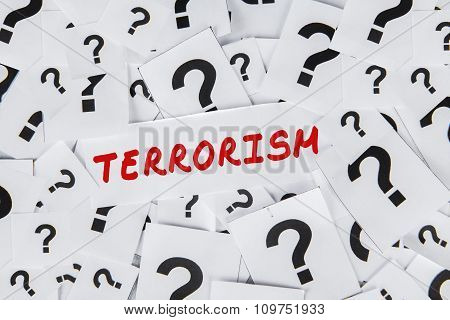 Terrorism Text And Question Mark