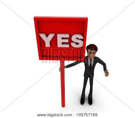 3D Man Holding A Mesage Board , Yes Text In It Concept