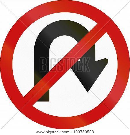 No U-turn Regulatory Sign In South Africa