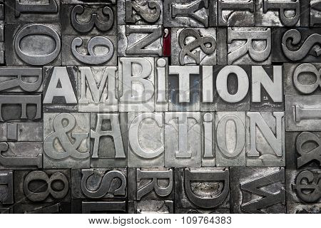 Ambition And Action