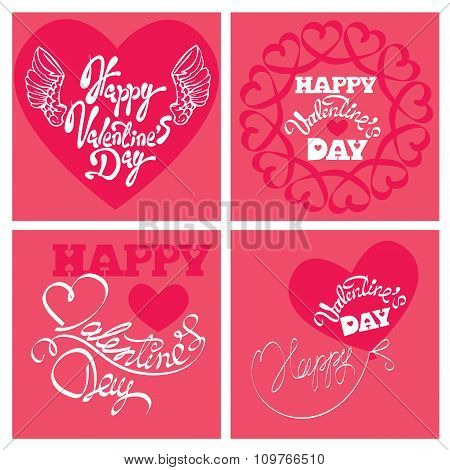 Set Of 4 Holiday Cards - Heart And Calligraphic Text Happy Valentine`s Day  On Pink Background.