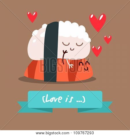 Funny characters. Japanese food. Postcard Valentine's Day. Illustration with funny character.