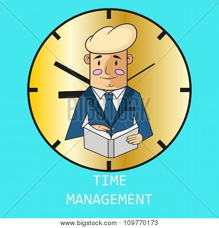 Businessman On The Background Of Hours. Time Management. Vector.
