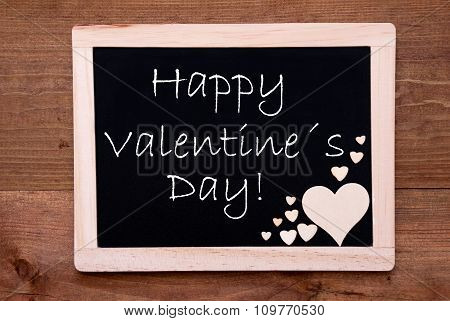 Blackboard With Wooden Hearts, Text Happy Valentines Day