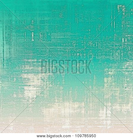 Grunge background or texture for your design. With different color patterns: blue; green; cyan; white