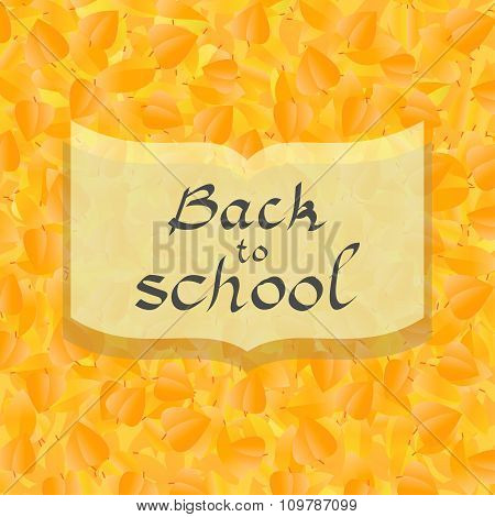Back To School Card With Autumn Leaves Background, In Vector