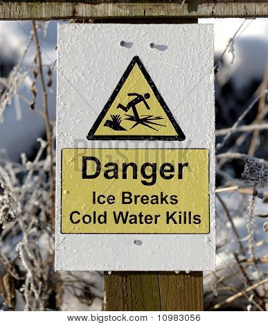An Ice Breaks Danger Sign
