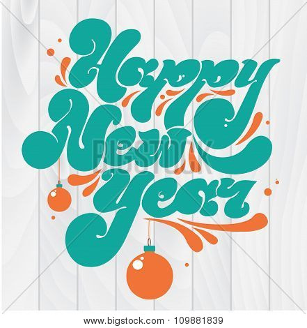 Happy new year lettering for greeting cards, prints and posters. Artistic hand drawn typographic ins