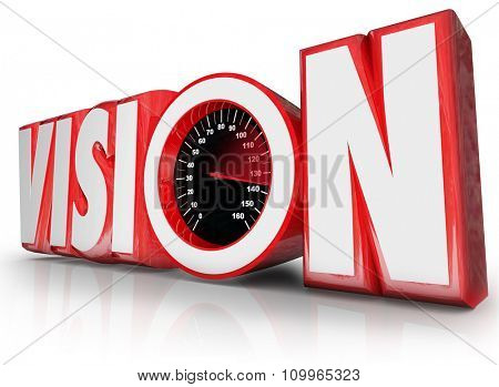Vision 3d word with speedometer to illustrate leadership and management of future opportunity and innovation