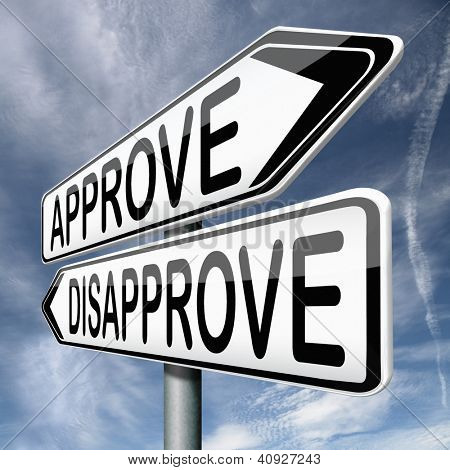 approve or disapprove approval or disagreement road sign arrow