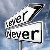 Постер, плакат: никогда снова будет существовать не более так в следующий раз все исключены не всегда конечно никаких шансов на всех