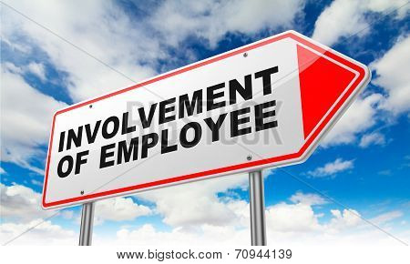Involvement of Employee on Red Road Sign.