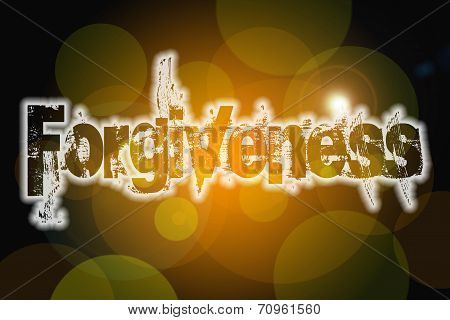 Forgiveness Word On Vintage Bokeh Background, Concept Sign