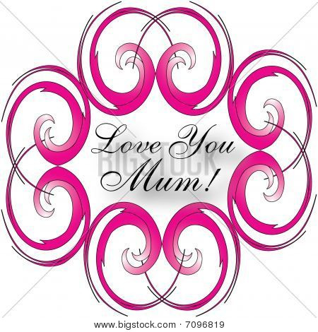 Mother's Day Love You Mum