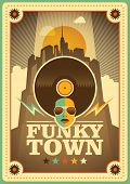"image of funky  - ""Funky town"" poster. Vector illustration. - JPG"