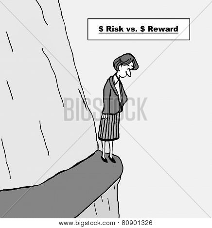 Risk versus Reward