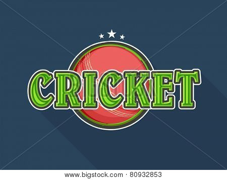 Stylish text Cricket with red ball on glossy blue background.