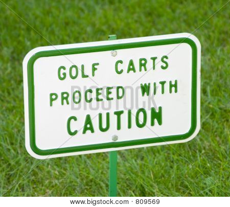 Golf Carts Caution Sign