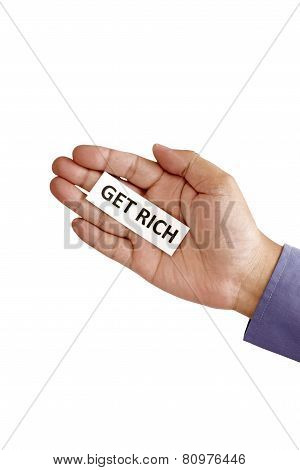 Hand Holding Paper With Get Rich Text