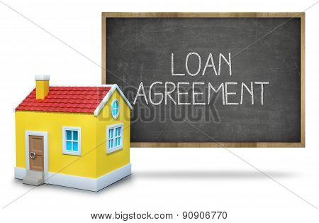 Loan agreement text on blackboard with 3d house